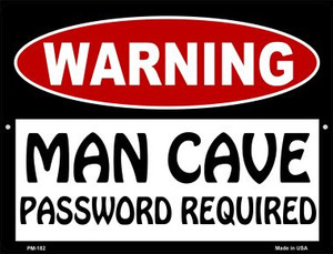 Man Cave Password Required Wholesale Novelty Mini Metal Parking Sign PM-182