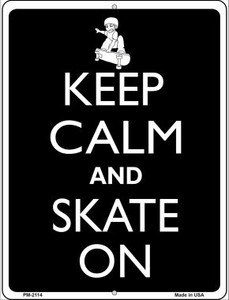 Keep Calm And Skate On Wholesale Novelty Mini Metal Parking Sign PM-2114