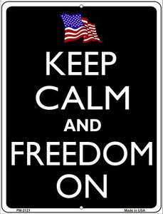 Keep Calm And Freedom On Wholesale Novelty Mini Metal Parking Sign PM-2121