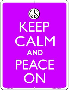 Keep Calm And Peace On Wholesale Novelty Mini Metal Parking Sign PM-2127