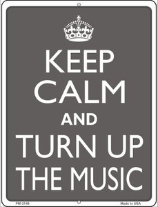Keep Calm and Turn Up the Music Wholesale Novelty Mini Metal Parking Sign PM-2148