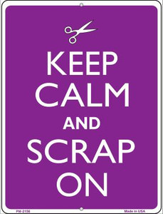 Keep Calm And Scrap On Wholesale Novelty Mini Metal Parking Sign PM-2156