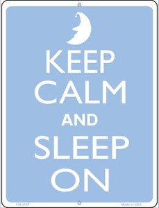 Keep Calm And Sleep On Blue Wholesale Novelty Mini Metal Parking Sign PM-2157
