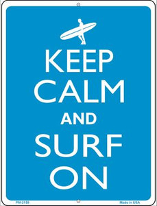 Keep Calm And Surf On Wholesale Novelty Mini Metal Parking Sign PM-2159