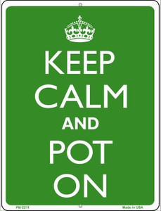 Keep Calm And Pot On Wholesale Novelty Mini Metal Parking Sign PM-2211