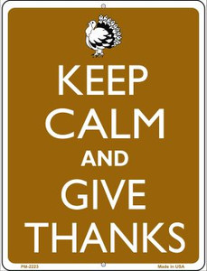 Keep Calm And Give Thanks Wholesale Novelty Mini Metal Parking Sign PM-2223