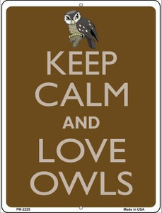 Keep Calm And Love Owls Wholesale Novelty Mini Metal Parking Sign PM-2225