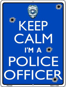 Keep Calm Im A Police Officer Wholesale Novelty Mini Metal Parking Sign PM-2230