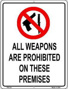 Weapons Are Prohibited Wholesale Novelty Mini Metal Parking Sign PM-341