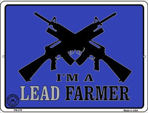 Im A Lead Farmer Wholesale Novelty Mini Metal Parking Sign PM-379