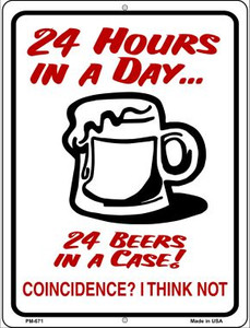 24 Hours In A Day Wholesale Novelty Mini Metal Parking Sign PM-671