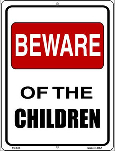 Beware Of Children Wholesale Novelty Mini Metal Parking Sign PM-687