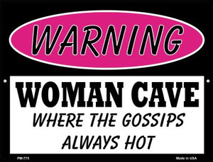 The Gossips Always Hot Wholesale Novelty Mini Metal Parking Sign PM-775