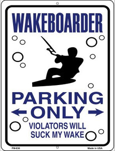 Wakeboarder Parking Only Wholesale Novelty Mini Metal Parking Sign PM-836
