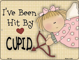Hit By Cupid Wholesale Novelty Mini Metal Parking Sign PM-103