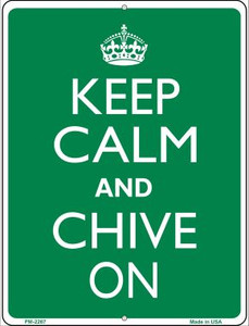 Keep Calm Chive On Wholesale Novelty Mini Metal Parking Sign PM-2267