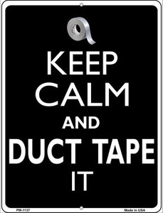 Keep Calm & Duct Tape It Wholesale Novelty Mini Metal Parking Sign PM-1137