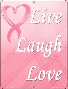 Live Laugh Love Breast Cancer Wholesale Novelty Mini Metal Parking Sign PM-1184