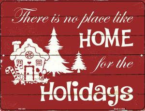 Home For The Holidays Wholesale Novelty Mini Metal Parking Sign PM-1291