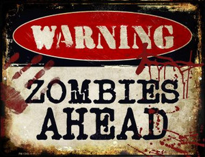 Zombies Ahead Wholesale Novelty Mini Metal Parking Sign PM-1343