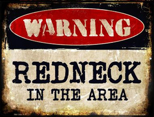 Redneck In The Area Wholesale Novelty Mini Metal Parking Sign PM-1369
