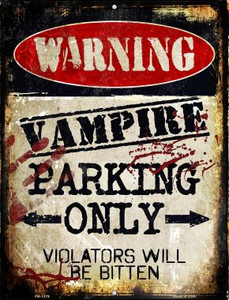 Vampire Parking Only Wholesale Novelty Mini Metal Parking Sign PM-1379