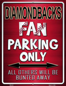 Diamondbacks Wholesale Novelty Mini Metal Parking Sign PM-218