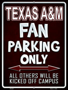 Texas A & M Wholesale Novelty Mini Metal Parking Sign PM-297