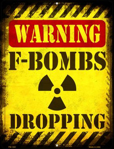 F Bombs Dropping Wholesale Novelty Mini Metal Parking Sign PM-1461