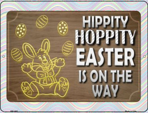 Hippity Hoppity Easter Is On Its Way Wholesale Novelty Mini Metal Parking Sign PM-1483