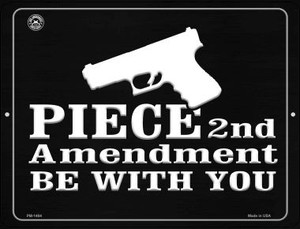 Piece 2nd Amendment Be With You Wholesale Novelty Mini Metal Parking Sign PM-1484