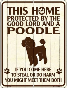 Home Protected By Poodle Wholesale Novelty Mini Metal Parking Sign PM-1685