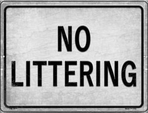 No Littering Wholesale Novelty Mini Metal Parking Sign PM-2673