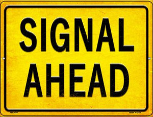 Signal Ahead Wholesale Novelty Mini Metal Parking Sign PM-2688