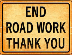 End Road Work Thank You Wholesale Novelty Mini Metal Parking Sign PM-2701