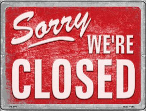 Sorry Were Closed Wholesale Novelty Mini Metal Parking Sign PM-2712