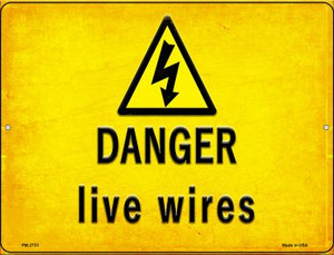 Danger Live Wires Wholesale Novelty Mini Metal Parking Sign PM-2733