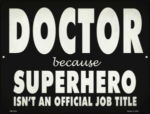 Doctor Official Job Title Wholesale Novelty Metal Mini Parking Sign PM-2851