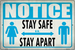 Stay Safe, Stay Apart Wholesale Novelty Metal Large Parking Sign LGP-2863