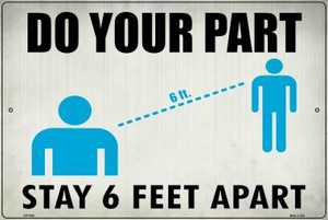 Stay 6 Feet Apart Wholesale Novelty Metal Large Parking Sign LGP-2866