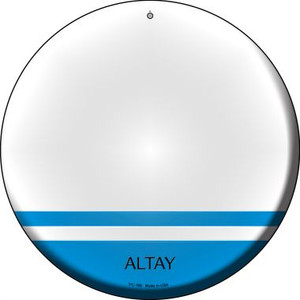 Altay Country Wholesale Novelty Small Metal Circular Sign UC-185