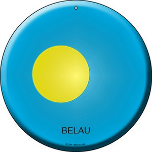 Belau Country Wholesale Novelty Small Metal Circular Sign UC-204