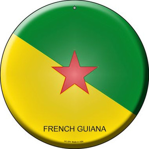 French Guiana Country Wholesale Novelty Small Metal Circular Sign UC-270
