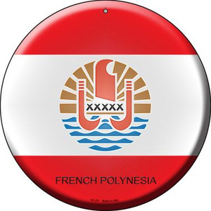 French Polynesia Country Wholesale Novelty Small Metal Circular Sign UC-271