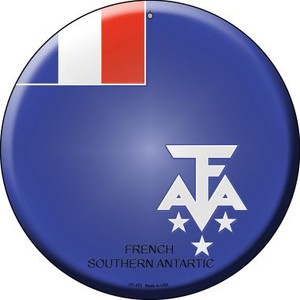 French Southern Antarctic Country Wholesale Novelty Small Metal Circular Sign UC-272