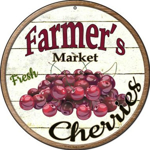 Farmers Market Cherries Wholesale Novelty Small Metal Circular Sign UC-613