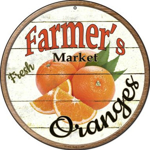 Farmers Market Oranges Wholesale Novelty Small Metal Circular Sign UC-619