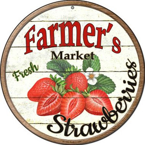 Farmers Market Strawberries Wholesale Novelty Small Metal Circular Sign UC-626