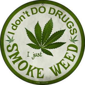 Smoke Weed Wholesale Novelty Small Metal Circular Sign UC-656