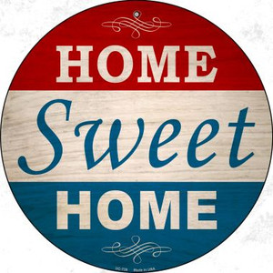 Home Sweet Home Wholesale Novelty Small Metal Circular Sign UC-739